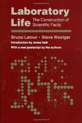 Laboratory Life: The Construction of Scientific Facts by Bruno Latour (1986-09-21)