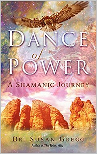dance-of-power-a-shamanic-journey-english-edition