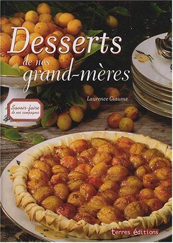 Desserts de Nos Grands-Mres