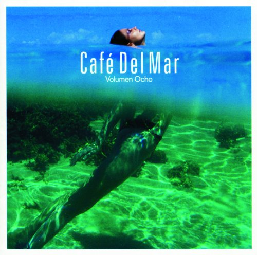 Cafe Del Mar Volumen Ocho (Com...