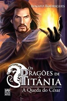 Elitetorrent Descargar Os Dragões de Titânia: A Queda do César Epub Sin Registro