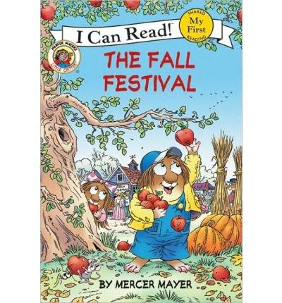 [The Fall Festival (Turtleback School & Library)[ THE FALL FESTIVAL (TURTLEBACK SCHOOL & LIBRARY) ] By Mayer, Mercer ( Author )Aug-01-2009 Hardcover
