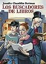 Los Buscadores de Libros par Jennifer Chambliss Bertman