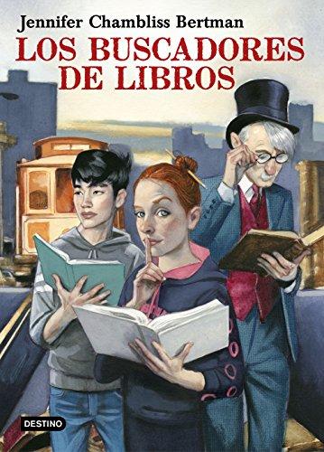 Los Buscadores de Libros (Otros títulos nº 1) por Jennifer Chambliss  Bertman