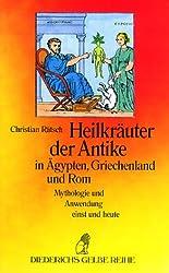 Heilkräuter der Antike in Ägypten, Griechenland und Rom.