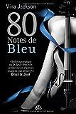 La Trilogie 80 notes, Tome : 80 Notes de bleu
