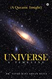 Universe – A Timeline : A Quranic Insight