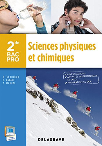 Sciences physiques et chimiques 2de Bac Pro (2015) - Pochette élève par Nathalie Granjoux