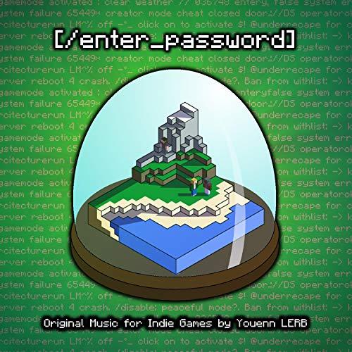 (/Enter_password) [Short Indie Videogame Soundtrack]