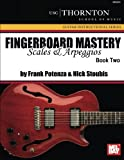Fingerboard Mastery: Scales and Arpeggios Book Two