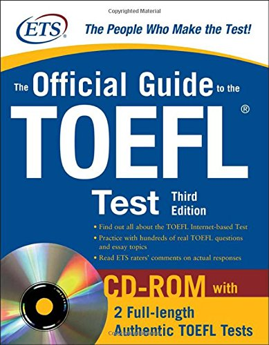 The Official Guide to the TOEFL iBT with CD-ROM, Third Edition (Educational Testing Service) por Educational Testing Service