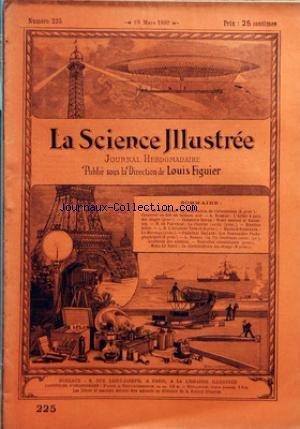 SCIENCE ILLUSTREE (LA) [No 225] du 19/03/1892 - DE FONVIELLE - LA FABRICATION DE L'ALUMINUM - RAMEAU - L'ARBRE A PAIN DES SINGES - ROYER - NOTRE ENNEMI LE HANNETON - DE PARVILLE - LA CHALEUR - L'AVIATEUR TROUVE - M. RAMBARBE - LE MARENGO - DILLAYE - LES NOUVEAUTES PHOTOGRAPHIQUES - ROBIDA - LE ROUX - LE CORDYLOPHORE DES ETANGS