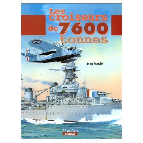 Les Croiseurs de 7600 tonnes