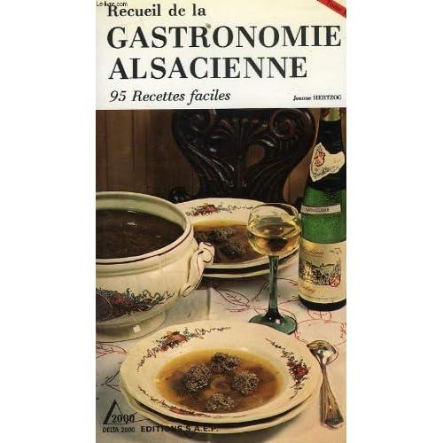 Recueil de la gastronomie alsacienne, tome iii