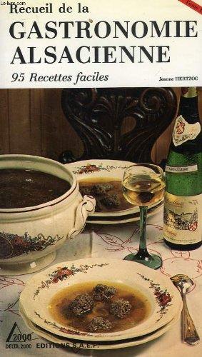Recueil de la gastronomie alsacienne, tome iii par HERTZOG JEANNE