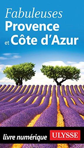 Descargar Libro Fabuleuses Provence et Côte d'Azur de Collectif