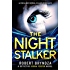 The Night Stalker: A chilling serial killer thriller (Detective Erika Foster Book 2) (English Edition)