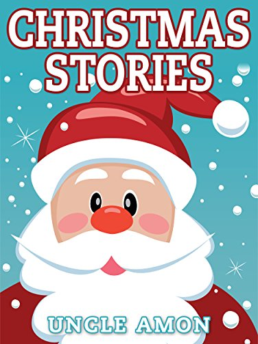 Christmas Stories For Kids.Christmas Stories Christmas Stories For Kids And Christmas