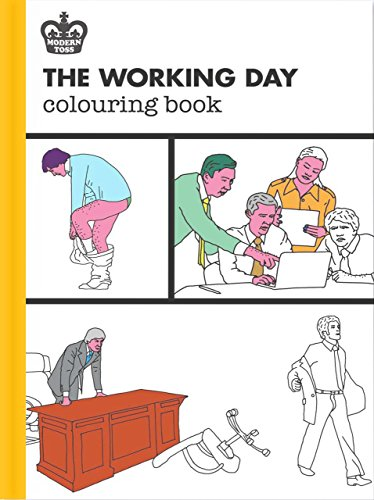 Modern Toss: The Working Day Colouring Book (Modern Toss Colouring Books)