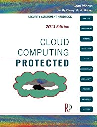 Cloud Computing Protected: Security Assessment Handbook by John Rhoton (2013-01-21)