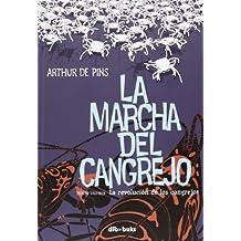 La Marcha Del Cangrejo 3. La Revolución De Los Cangrejos (Aventúrate)
