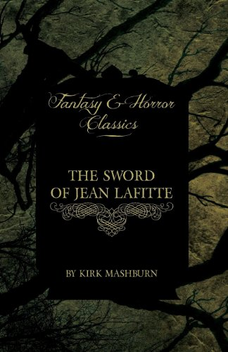 The Sword of Jean Lafitte (Fantasy and Horror Classics)
