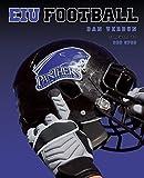 Eastern Illinois Panthers Football 1st edition by Verdun, Dan (2014) Gebundene Ausgabe