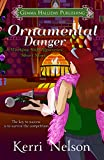 Ornamental Danger: a holiday short story (Working Stiff Mysteries)