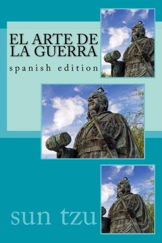 El Arte de La Guerra: spanish edition
