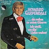 Howard Carpendale - ...Da Nahm Er Seine Gitarre - EMI - 1 C 006-30 519, EMI Electrola - 1 C 006-30 519
