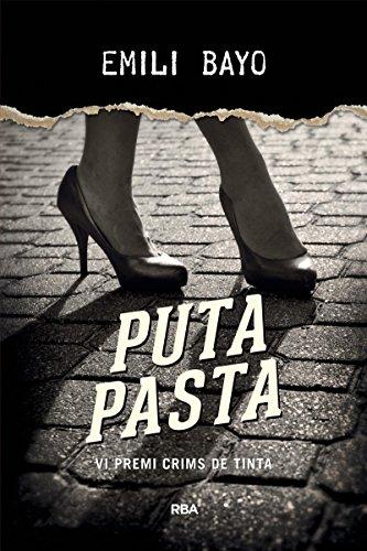 Puta pasta: PREMI CRIMS DE TINTA 2015 (LA NEGRA)