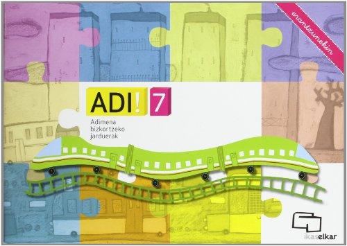 ADI! 7. Adimena bizkortzeko jarduerak (erantzunekin) - 9788415586043
