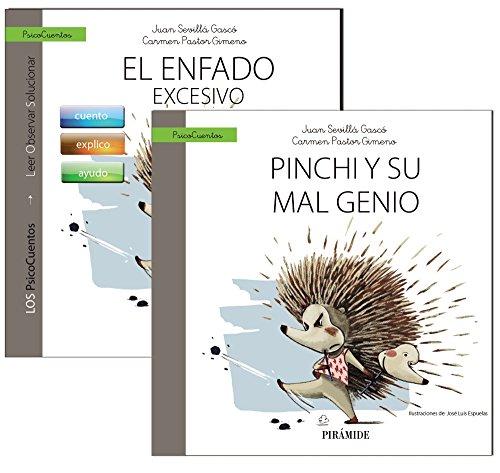 Guía: El enfado + Cuento: Pinchi y su mal genio (Psicocuentos) por Juan Sevillá Gascó