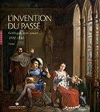 Telecharger Livres L invention du passe Gothique mon amour 1802 1830 Tome I (PDF,EPUB,MOBI) gratuits en Francaise