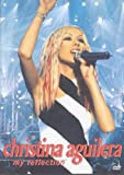 Christina Aguilera: My Reflection [DVD]