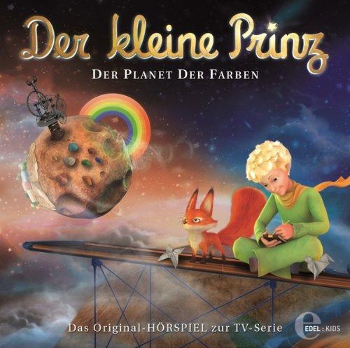 Der kleine Prinz - Original-Hörspiel, Vol.18: Der Planet der Farben