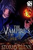 The Vampire's Touch [Vampire Chronicles 3]...