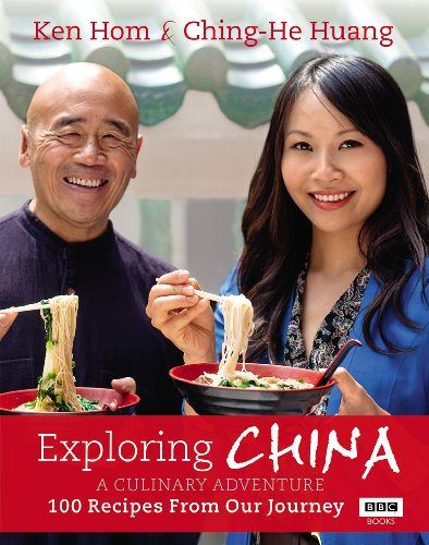 Exploring China: A Culinary Adventure: 100 recipes from our journey (English Edition)