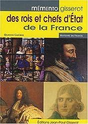 Memento des Rois et Chefs d'Etat de la France