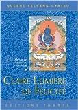 Claire Lumière de Félicité de Guéshé Kelsang Gyatso ( 1 février 2006 )