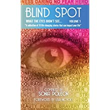 Blind Spot : What the eyes didn't see (volume Book 1)