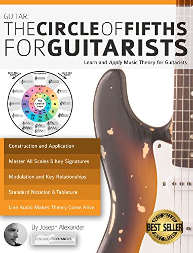 Guitar: The Circle of Fifths for Guitarists: Learn and Apply Music Theory for Guitarists por Joseph Alexander