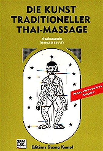 Thai-Massage: Medical Edition. Tl 2. Die Kunst traditioneller Thai-Massage: Tl 2 (Livre en allemand) par Asokananda