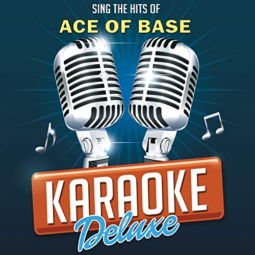 Sing The Hits Of Ace Of Base