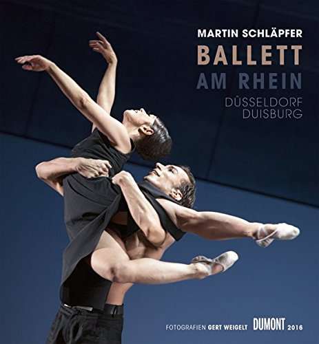 Martin Schläpfer  Ballett am Rhein 2016