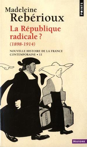 La République radicale (1898-1914)