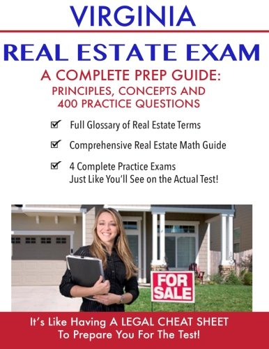 Virginia Real Estate Exam A Complete Prep Guide: Principles, Concepts And 400 Practice Questions