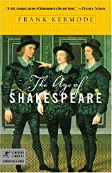 The Age of Shakespeare (Modern Library Chronicles) by Frank Kermode (2005-05-10)