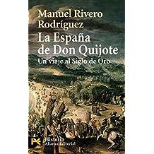 4234: LA Espana De Don Quijote (Humanidades / Humanities)