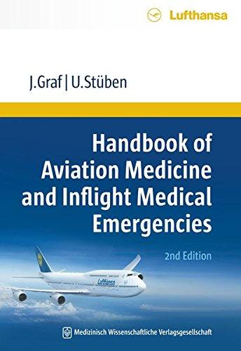 Handbook of Aviation Medicine and Inflight Medical Emergencies: 2nd Edition (Luft-und Raumfahrtmedizin)